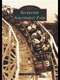 Riverview Amusement Park