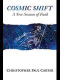 Cosmic Shift: A New Season of Faith