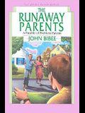 The Runaway Parents: A Parable of Problem Parents (Spirit Flyer (Paperback))