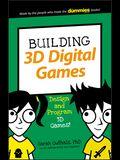 Building 3D Digital Games: Design and Program 3D Games