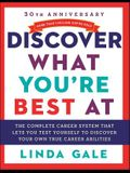 Discover What You're Best at: Revised for the 21st Century