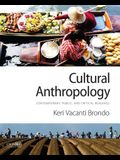 Cultural Anthropology: Contemporary, Public, and Critical Readings