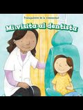 Mi Visita Al Dentista (My Visit to the Dentist)