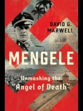 Mengele: Unmasking the angel of Death