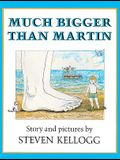 Much Bigger Than Martin (Turtleback School & Library Binding Edition) (Picture Puffins)