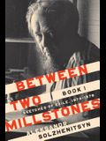 Between Two Millstones, Book 1: Sketches of Exile, 1974-1978