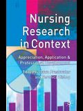 Nursing Research in Context: Appreciation, Application & Professional Development