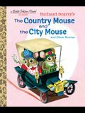 Richard Scarry's the Country Mouse and the City Mouse