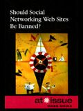 Should Social Networking Web Sites Be Banned?