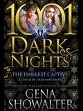 The Darkest Captive: A Lords of the Underworld Novella
