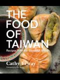 The Food of Taiwan: Recipes from the Beautiful Island