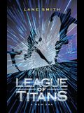 League of Titans: A New Era