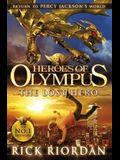 The Lost Hero. Rick Riordan (Heroes of Olympus)