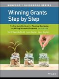 Winning Grants Step by Step: The Complete Workbook for Planning, Developing, and Writing Successful Proposals