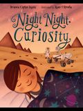 Night Night, Curiosity