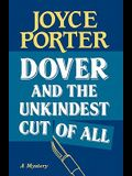 Dover and the Unkindest Cut of All