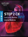 USMLE Step 2 CK Lecture Notes 2017: Internal Medicine (Kaplan Test Prep)