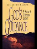 God's Guidance: A Slow and Certain Light