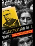 Assassination of a Saint: The Plot to Murder a Scar Romero and the Quest to Bring His Killers to Justice