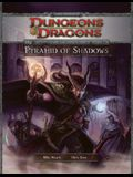 Pyramid of Shadows: An Adventure for Characters of 7th-10th Level