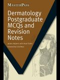 Dermatology Postgraduate McQs and Revision Notes