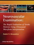Neurovascular Examination: The Rapid Evaluation of Stroke Patients Using Ultrasound Waveform Interpretation
