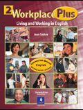 Workplace Plus, Level 2