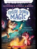 Dragon Overnight (Upside-Down Magic #4), 4