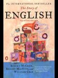 The Story of English: Third Revised Edition
