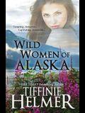 Wild Women of Alaska