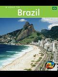Brazil (A Visit to)