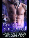 Buried and Shadowed