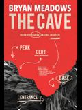 The Cave: How to Handle Being Hidden