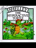 Shelley, the Hyperactive Turtle (Special Needs Collection)