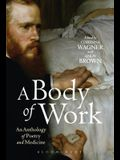 A Body of Work: An Anthology of Poetry and Medicine