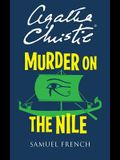 Murder On The Nile (Acting Edition)