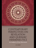 Contemporary Perspectives on Revelation and Qur'anic Hermeneutics: An Analysis of Four Discourses