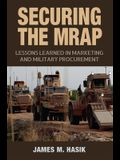 Securing the Mrap, 169: Lessons Learned in Marketing and Military Procurement