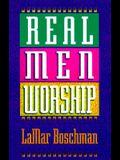 Real Men Worship