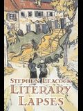 Literary Lapses by Stephen Leacck, Fiction, Literary