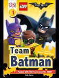 DK Readers L1: The Lego(r) Batman Movie Team Batman: Sometimes Even Batman Needs Friends