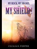 My Rock, My Sword, My Shield