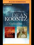 Dean Koontz - Collection: Hideaway & the House of Thunder
