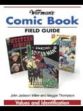 Warman's Comic Book Field Guide: Values and Identification (Warman's Field Guides)