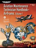 Aviation Maintenance Technician Handbook?airframe: FAA-H-8083-31 Volume 1