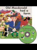 Old MacDonald Had a Farm [With CD (Audio)]