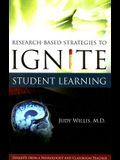 Research-Based Strategies to Ignite Student Learning: Insights from a Neurologist and Classroom Teacher: Insights from a Neurologist and Classroom Tea