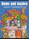 Home and Garden Adult Coloring Book