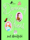 Dancing Shoes (The Shoe Books)