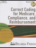 Correct Coding for Medicare, Compliance and Reimbursment [With CDROM]